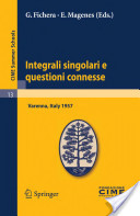 Integrali Singolari E Questioni Connessee