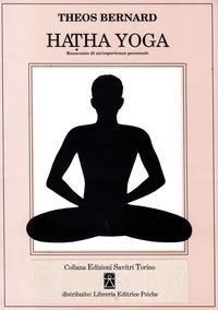 Hatha Yoga. Resoconto di un'esperienza personale