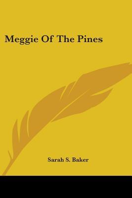 Meggie Of The Pines