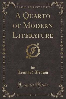 A Quarto of Modern Literature (Classic Reprint)