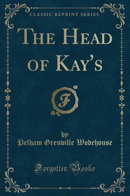 The Head of Kay's (Classic Reprint)