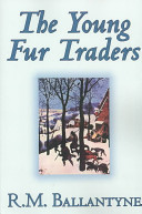 The Young Fur Trader...