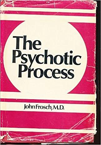 The Psychotic Process
