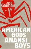 Anansi Boys ; American Gods