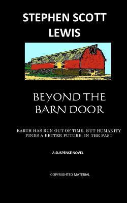 Beyond the Barn Door