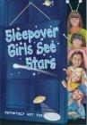 Sleepover Girls See Stars