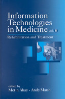 Information Technologies in Medicine: Rehabilitation and treatment