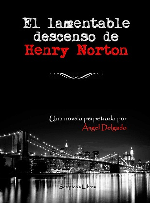 El lamentable descenso de Henry Norton