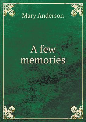 A Few Memories