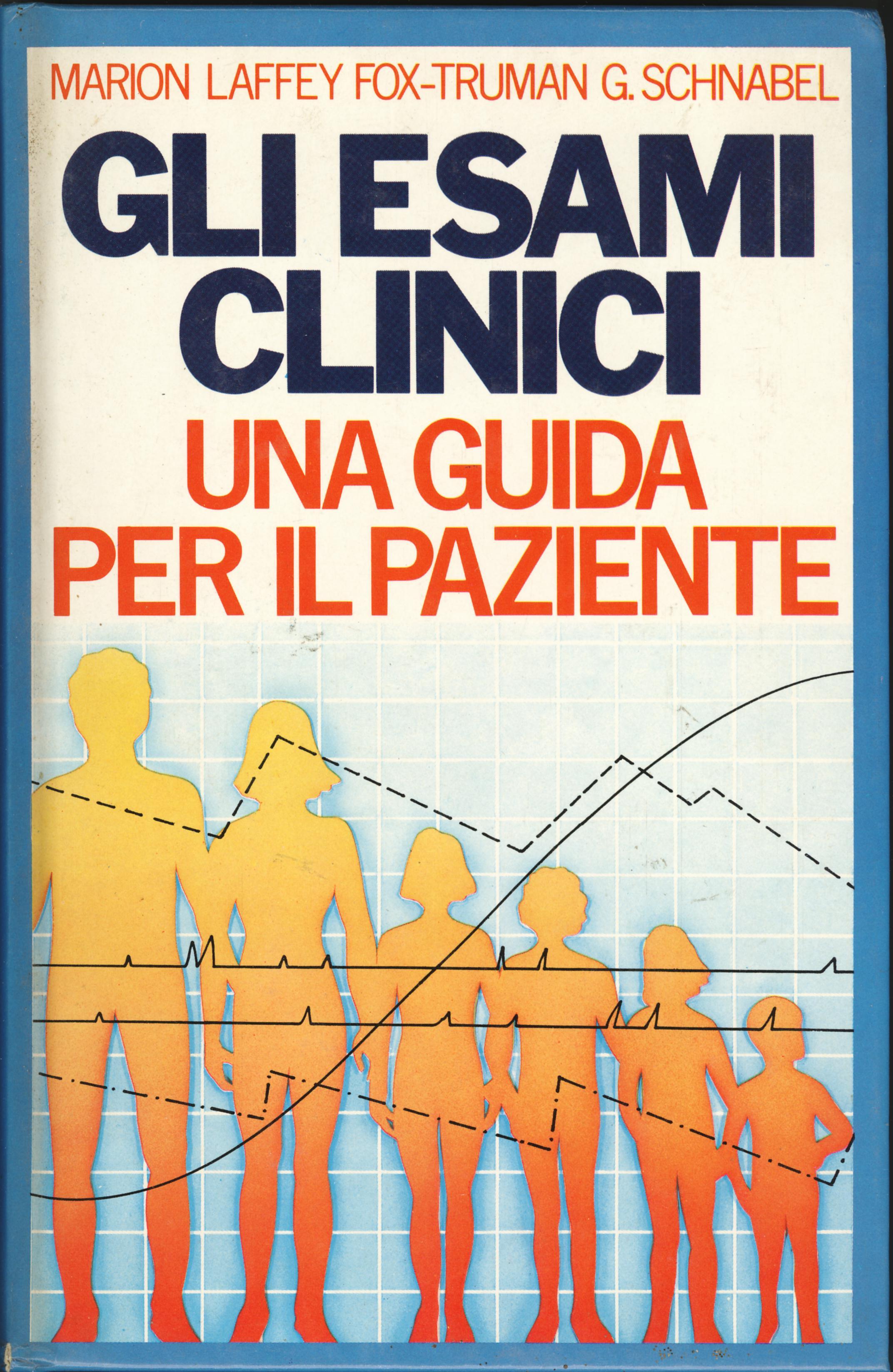 Gli esami clinici