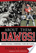 About Them Dawgs!