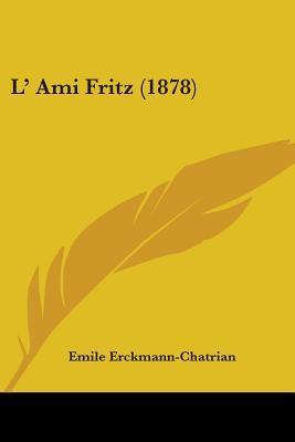 L' Ami Fritz/ Friend Fritz