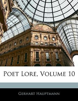 Poet Lore, Volume 10