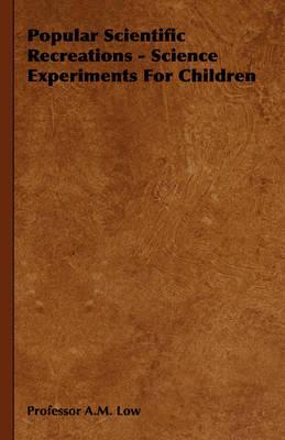 Popular Scientific Recreations