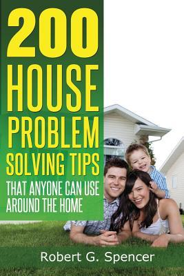 200 House Problem Solving Tips