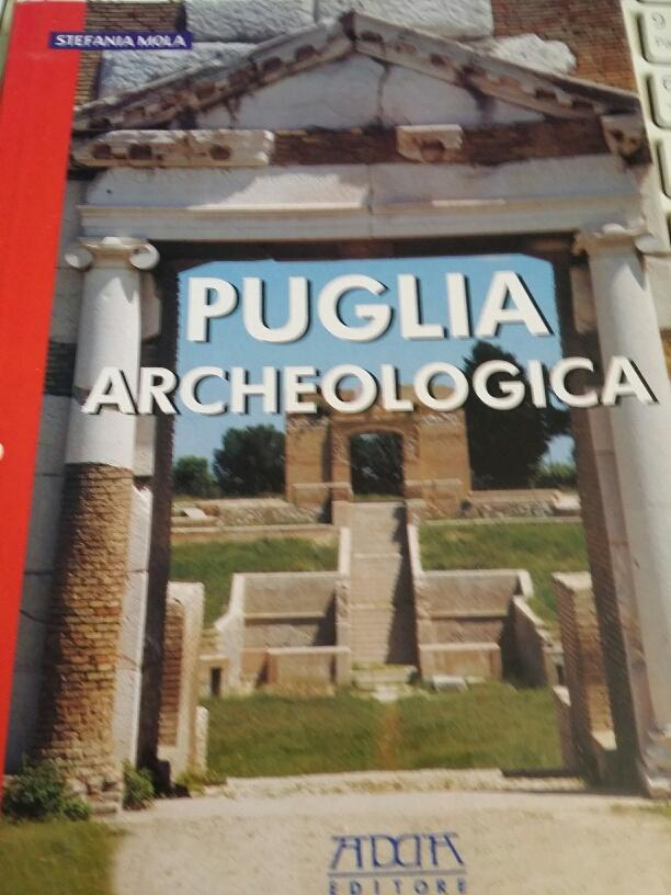 Puglia archeologica