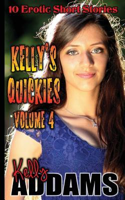 Kelly's Quickies