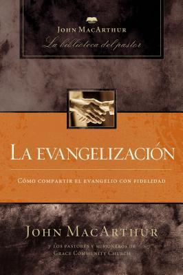 La Evangelizacion/ Evangelism