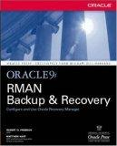 Oracle9i RMAN Backup and Recovery