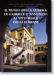 Il museo della guerra di gabriele d'Annunzio al Vittoriale degli italiani