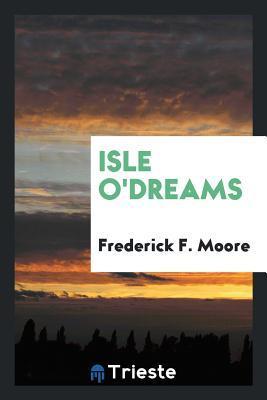 Isle O'Dreams