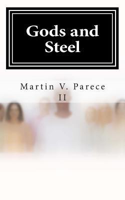 Gods and Steel