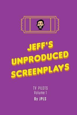 Jeff's Unproduced Screenplays