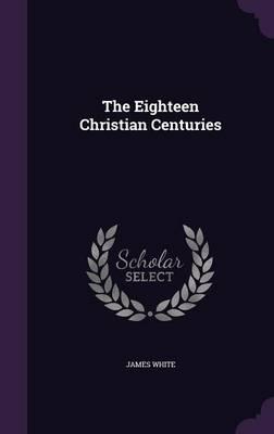 The Eighteen Christi...