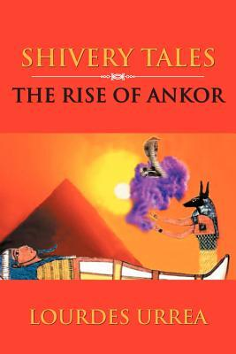 The Rise of Ankor