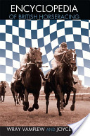 Encyclopedia of British Horse Racing