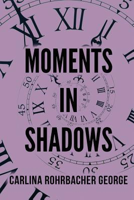 Moments in Shadows