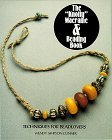 The Knotty Macrame & Beading Book