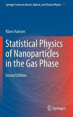 Statistical Physics of Nanoparticles in the Gas Phase