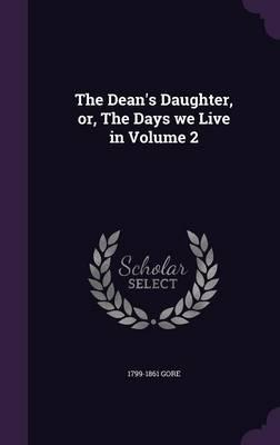 The Dean's Daughter,...