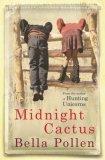 Midnight Cactus.