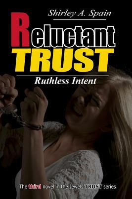 Reluctant Trust