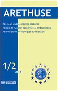 Arethuse. Rivista di studi economico-gestionali. Ediz. multilingue