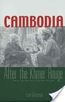 Cambodia After the Khmer Rouge