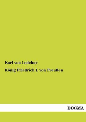 Koenig Friedrich I. von Preussen