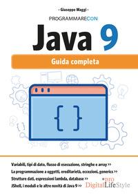 Java 9. Guida completa. Con Contenuto digitale per download e accesso on line