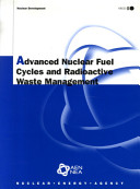 Advanced Nuclear Fuel Cycles And Radioactive Waste Management