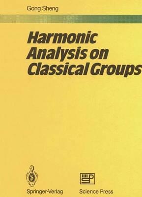 Harmonic Analysis on Classical Groups