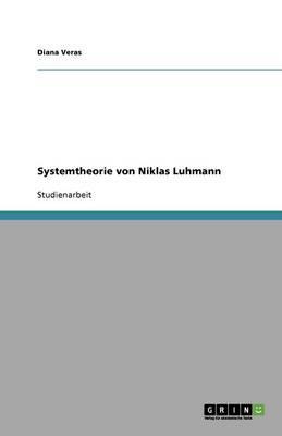 Systemtheorie von Niklas Luhmann