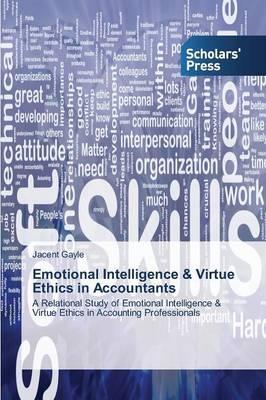 Emotional Intelligence & Virtue Ethics in Accountants
