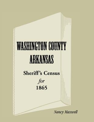 Washington County, Arkansas, Sheriff's Census for 1865