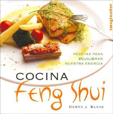 Cocina Feng Shui / Feng Shui Cooking
