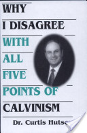 Why i Disagree...of Calvinism