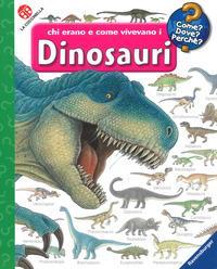 Chi erano e come vivevano i dinosauri. Ediz. a colori. Con DVD video