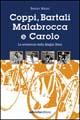 Coppi, Bartali, Carollo e Malabrocca