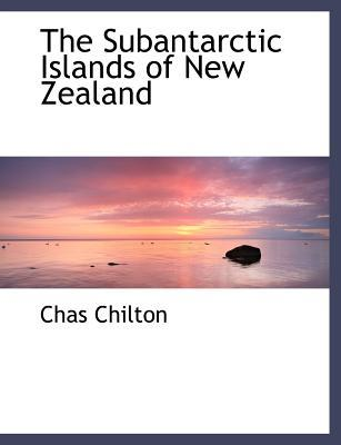 The Subantarctic Islands of New Zealand